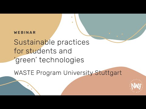 Sustainable practices for students and 'green' technologies (WASTE Program) | NWB