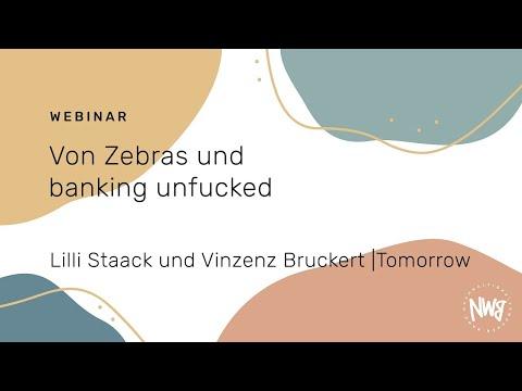 Von Zebras und banking unfucked (Lilli Staack und Vinzenz Bruckert   Tomorrow Bank) NWB