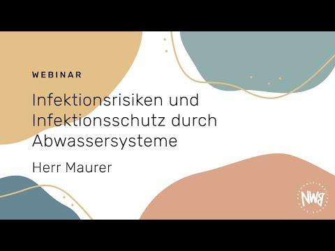 Infektionsrisiken und Infektionsschutz durch Abwassersysteme (Herr Maurer)   NWB