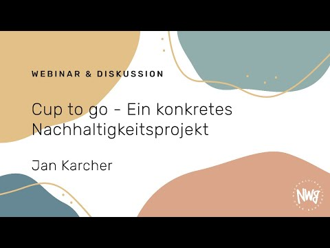 Cup to go - Ein konkretes Nachhaltigkeitsprojekt (Jan Karcher)   NWB