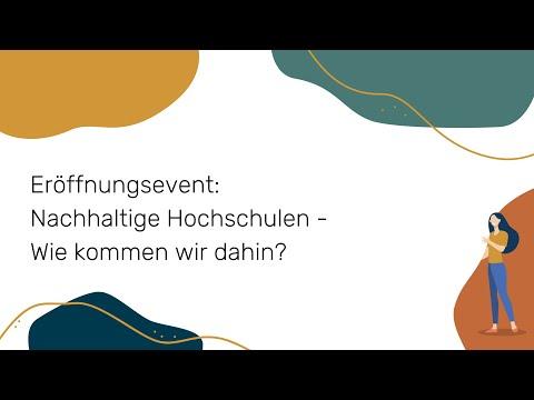 Eröffnungsevent: Nachhaltige Hochschulen - Wie kommen wir dahin?   NWB