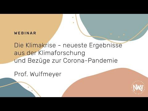 Neueste Ergebnisse aus der Klimaforschung und Bezüge zur Corona-Pandemie (Prof. Wulfmeyer)   NWB