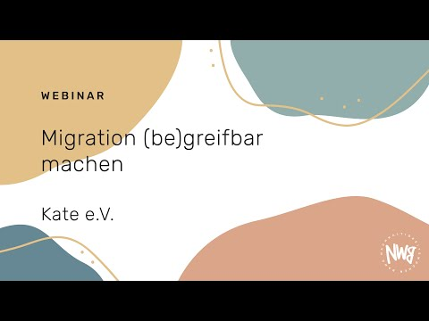 Migration(be)greifbar machen (Kate e.V.)   NWB