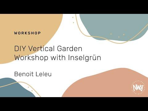 DIY Vertical Garden Workshop with Inselgrün (Benoit Leleu) | NWB